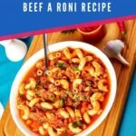 Bowl of beef a roni